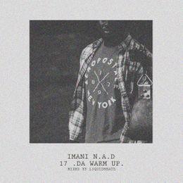 Imani N.A.D - 17(DaWarmUP) Cover Art
