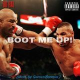 OG RAL - BOOT ME UP! Cover Art