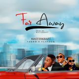 OgaIke919 - Far Away (feat. Tekno & Flavour) Cover Art