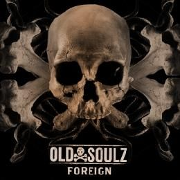 Old Soulz -  Foreign (prod. by J Blais) Cover Art