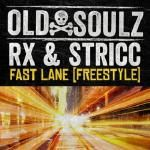Old Soulz - Fast Lane (Freestyle) Cover Art