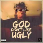 Dugee F. Buller - God Don't Like Ugly