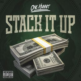 ONE HUNNIT - STACK IT UP Cover Art