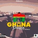 Oniipa GH - G.H.A.N.A (Prod.By MadeMusiq).mp3 Cover Art