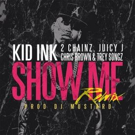 Kid Ink feat. 2 Chainz, Juicy J, Chris Brown & Trey Songz
