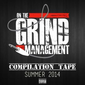 OnTheGrindMGMT - OTG Management Compilation Tape (Summer 2014) Cover Art