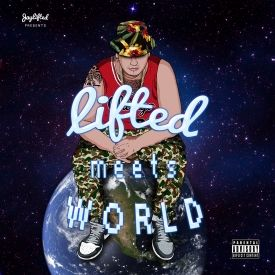 OnTheGrindMGMT - Lifted Meets World Cover Art