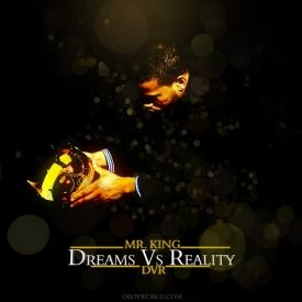 @mistakingny718 - DVR- Dreams Versus Reality