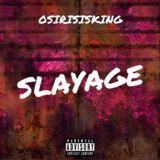 OsirisIsKing619 - Slayage Cover Art