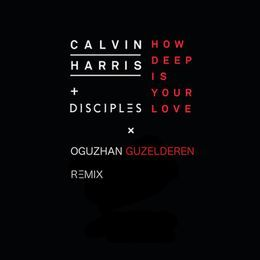 ozzmuspro - How Deep Is Your Love (Oguzhan Guzelderen Remix) Cover Art