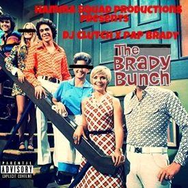 Papbrady - #TheBradyBunch Hosted By Dj Clutch X Pap Brady Cover Art