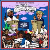 PaperChaserDotCom - George Kush Da Button (Dont Pass Trump The Blunt) Cover Art