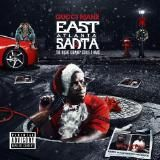 Gucci Mane - East Atlanta Santa 2: The Night Guwop Stole Xmas