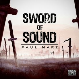 Paul Marz - Sound Of Sword Cover Art