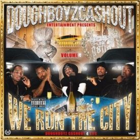 PcRockers.com - Doughboyz Cashout - We Run The City Vol. 4 - PcRockers.com Cover Art