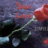Pharez Samuel Guiste - Your Love Cover Art