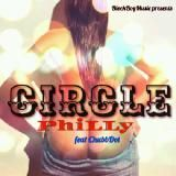 Philly P - CIRCLE ft. ChubbDot Cover Art