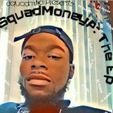 Pion G Peden - SquadMoneyP : The Ep Cover Art