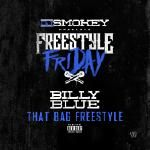 Billy Blue (@BillyBlue305) - That Bag (Freestyle)