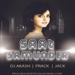 Prack & Jack - Saat Samunder-Prack & Jack And DJ Akash Cover Art