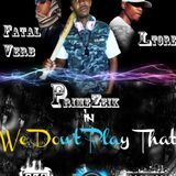 PRIME ZEIK - We Don't Play That [Pro. Space Mode] Cover Art