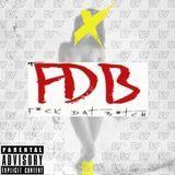 ProducerShag - Fuck Dat Bitch (FDB) Cover Art
