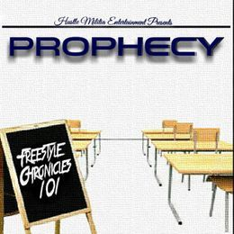 prophexy - Freestyle Chronicles 101 Cover Art