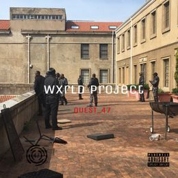 Quest_47 - Wxrld Project Cover Art