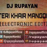 DJ RUPAYAN Official - DJ Rupayan - Teri Khair Mangdi (Electronic Edit) Cover Art