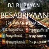 DJ RUPAYAN Official - DJ Rupayan - Besabriyaan (Rupayan Remake) Cover Art
