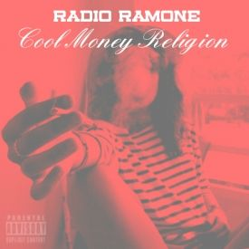 Radio Ramone - Cool Money Religion Cover Art