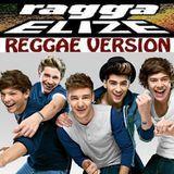 RAGGA ELIZE  Riddim & Vox - One Direction - what makes...(reggae version) ragga elize prod. Cover Art