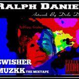 Ralph Daniel - Swisher Muzkk 1 Cover Art