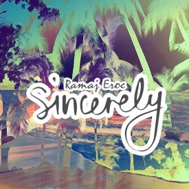 Ramaj Eroc - Sincerely Cover Art