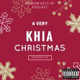 Random Acts Of Podcast - EP97: A Very Khia Christmas w/ @ItsMrJefferson Cover Art