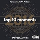 Random Acts Of Podcast - Top 10 Moments Of 2016 Cover Art