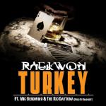 Raekwon - T.U.R.K.E.Y.