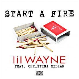 Lil Wayne - Start a Fire (feat. Christina Milian)