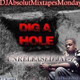 RapXclusive - Dig A Hole (Unreleased Version) Cover Art