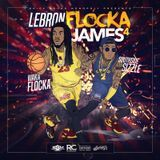 RapXclusive - Lebron Flocka James 4 Cover Art