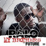 RapXclusive - My Brothers (ft. Future) Cover Art