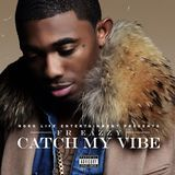 RapXclusive - Roro Life Presents: Catch My Vibe Cover Art