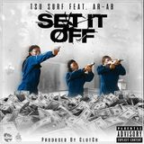 RapXclusive - Set It Off Cover Art