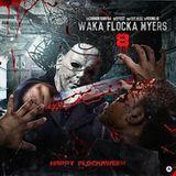 RapXclusive - Waka Flocka Myers 8 Cover Art
