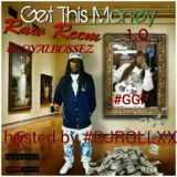 Raw Reem - GET THIS MONEY 1.0 HOSTED BY DJ ROLLXXX Cover Art