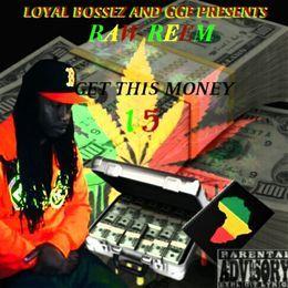 Raw Reem - GET THIS MONEY 1.5 Cover Art
