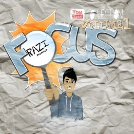Razi - Focus: Vol. 1 (YouTube Collection) Cover Art