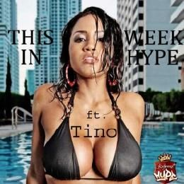 Nathan S (RefinedHype) - This Week in Hype ft. Tino Cover Art