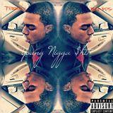 Terrell Banks - Racine Presents: Young Nigga $hit Cover Art