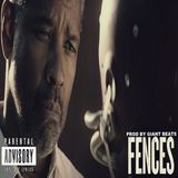 REMICE DA GIANT - FENCES Cover Art